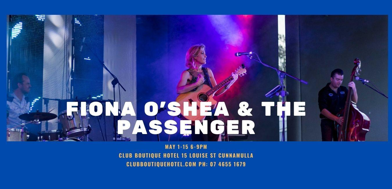 Fiona O'Shea and the passenger playing live at Club Boutique Hotel nightly 6 to 9 pm 1 to 15 May 2021